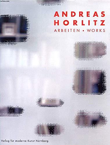 9783936711660: Andreas Horlitz: Arbeiten - Works