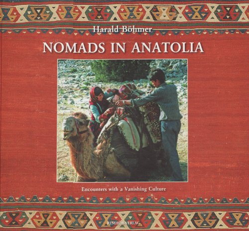 9783936713039: Nomads in Anatolia Encounters with a Vanishing Culture