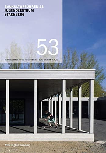 Baukulturführer 53 Jugendzentrum Starnberg