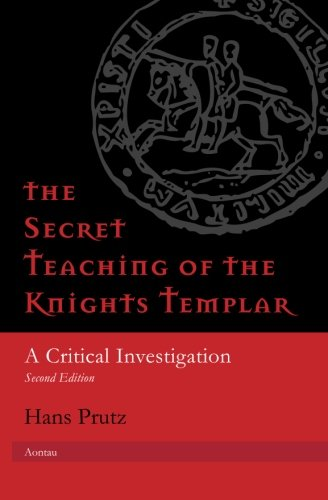 9783936730050: The Secret Teaching of the Knights Templar