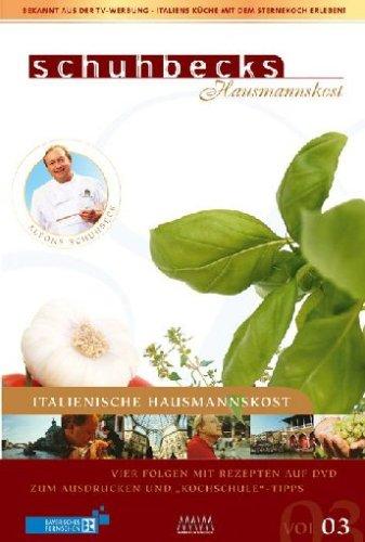 9783936736786: Schuhbecks Hausmannskost - Italien Vol. 3