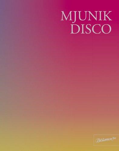 9783936738476: Mjunik Disco - von 1949 bis heute