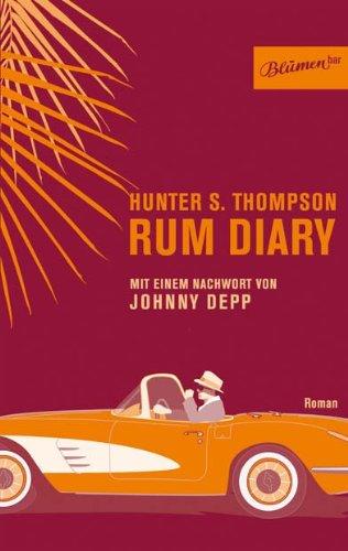 Rum Diary: Hunter S. Thompson