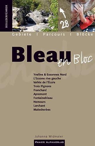 9783936740714: Bleau en bloc: Gebiete - Parcours - Bl�cke
