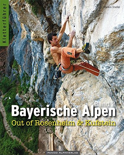 9783936740981: Bayerische Alpen Band 2: Out of Rosenheim & Kufstein
