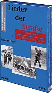 9783936743012: Lieder der Strasse: Liederbuch und Lexikon-Lesebuch. Liederbuchreihe des Archiv für Sozialgeschichte Bd. 1 (Livre en allemand)