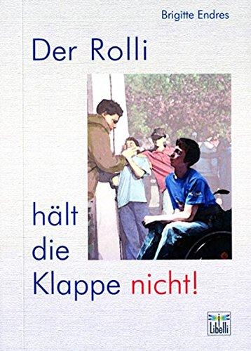 Der Rolli hält die Klappe nicht (Livre en allemand) - Brigitte Endres
