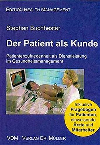9783936755015: Der Patient als Kunde