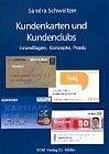 9783936755336: Kundenkarten und Kundenclubs: Grundlagen, Konzepte, Praxis