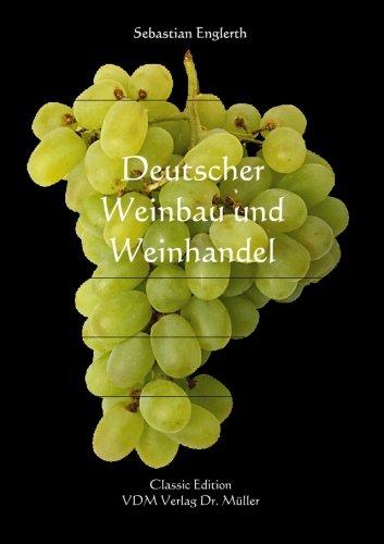 9783936755602: Deutscher Weinbau und Weinhandel