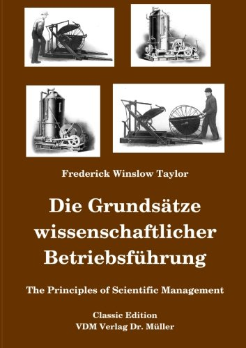 Principles of Scientific Management.: TAYLOR, Frederick Winslow.