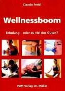 9783936755947: Wellnessboom.