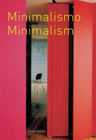 Minimalism Minimalismo Minimalista A Historical Consideration - Fashion, Design and Furniture, ...