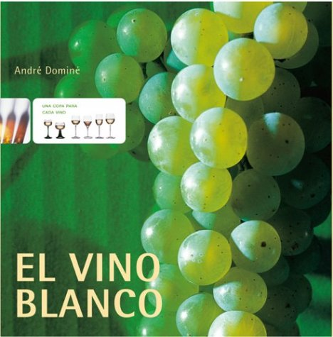 9783936761467: El Vino Blanco (Spanish Edition)