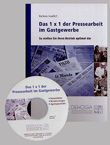 9783936772111: Das 1x1 der Pressearbeit im Gastgewerbe: So stellen Sie Ihren Betrieb optimal dar (Livre en allemand)