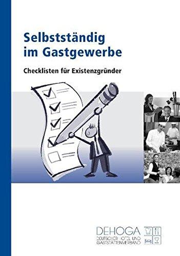 9783936772142: Selbstständig im Gastgewerbe: Checklisten für Existenzgründer