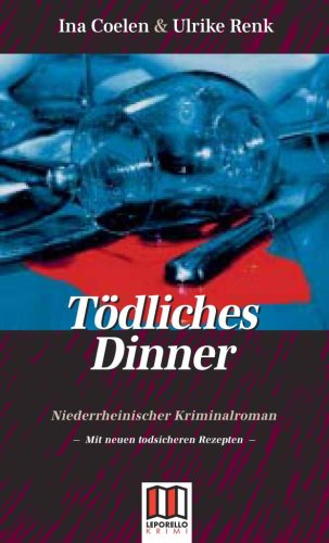 9783936783230: Tödliches Dinner: Niederrheinischer Kriminalroman