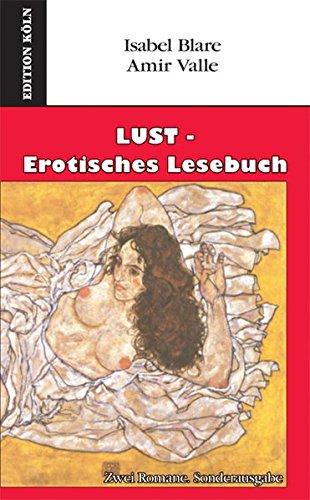 9783936791914: LUST - erotisches Lesebuch: Zwei Romane: Sonderausgabe
