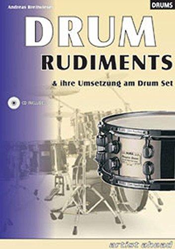 9783936807257: Drum Rudiments und ihre Umsetzung am Drum Set.