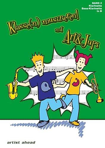 9783936807455: Klasse(n) musizieren! mit Art & Jupi: Klarinette, Bass-Klarinette in B; Band 2