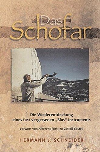 9783936811100: Das Schofar: Die Wiederentdeckung eines fast vergessenen