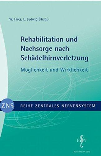 9783936817287: Rehabilitation und Nachsorge nach Schädelhirnverletzung