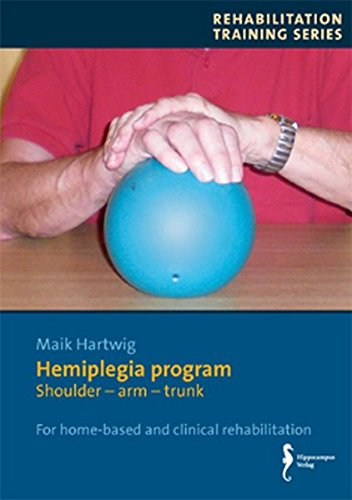 9783936817973: Hemiplegia program: Shoulder-arm-trunk