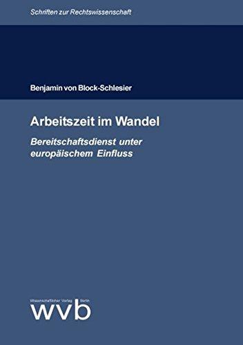 9783936846423: Arbeitszeit im Wandel: Bereitschaftsdienst unter europ�ischem Einfluss (Livre en allemand)