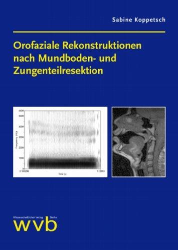 9783936846966: Orofaziale Rekonstruktionen nach Mundboden- und Zungenteilresektion