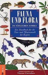 9783936858174: Carruthers, V: Fauna und Flora im südlichen Afrika