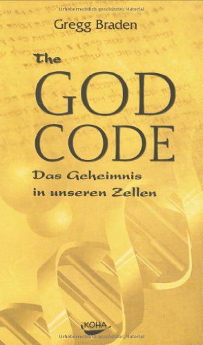 9783936862171: The God Code: Das Geheimnis in unseren Zellen