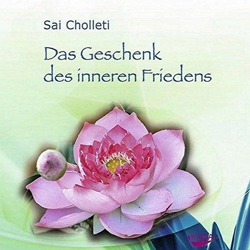 9783936862843: Das Geschenk des inneren Friedens. CD
