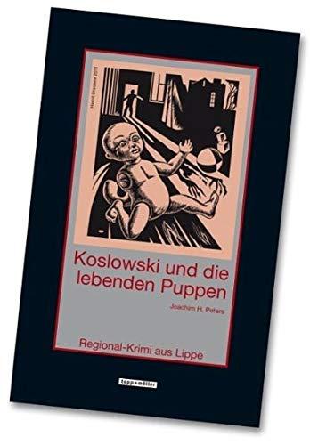 9783936867381: Koslowski und die lebenden Puppen: Regional-Krimi aus Lippe