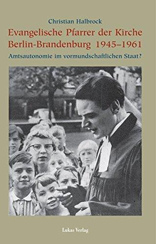 9783936872187: Evngelische Pfarrer der Kirche Berlin-Brandenburg 1945 - 1961.