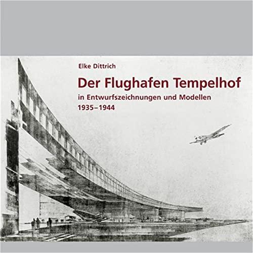 9783936872521: Der Flughafen Tempelhof
