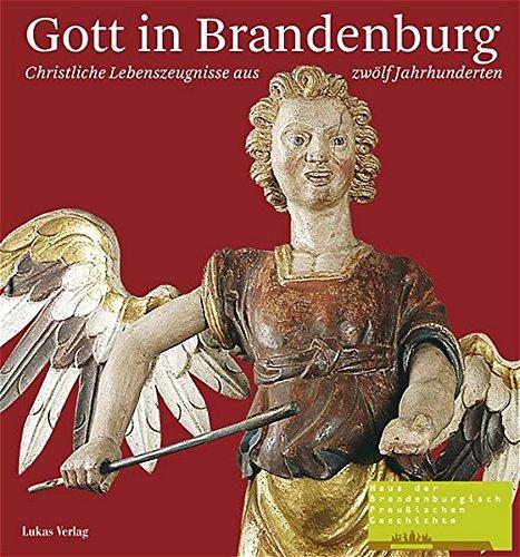 9783936872606: Gott in Brandenburg