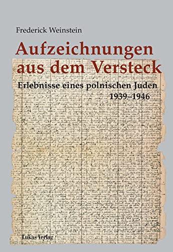 9783936872705: Aufzeichnungen aus dem Versteck: Erlebnisse eines polnischen Juden 1939 - 1946