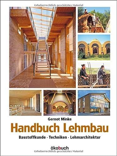 Handbuch Lehmbau: Minke, Gernot