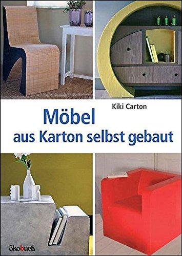 Möbel aus Karton selbst gebaut: Carton, Kiki /