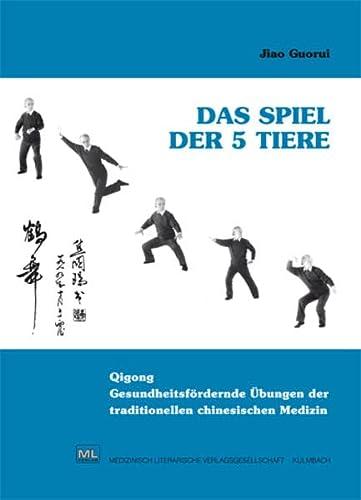 Das Spiel der 5 Tiere: Jiao Guorui