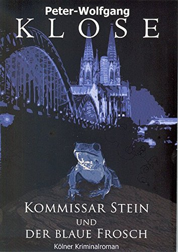 9783936904437: Kommissar Stein und der blaue Frosch