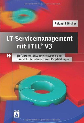 9783936931501: IT-Servicemanagement mit ITIL V3: Einführung, Zusammenfassung und Übersicht der elementaren Empfehlungen