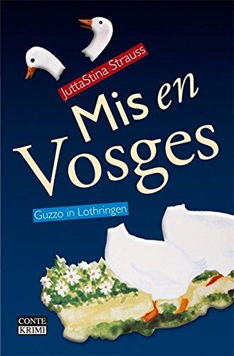 9783936950809: Mis en Vosges: Guzzo in Lothingen