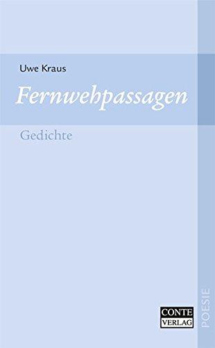 9783936950939: Fernwehpassagen: Gedichte