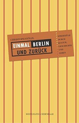 9783936962017: Einmal Berlin und zurück.