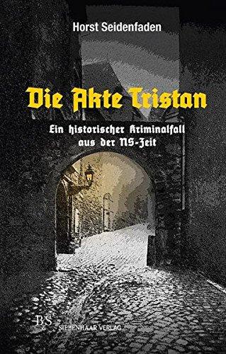 9783936962802: Die Akte Tristan
