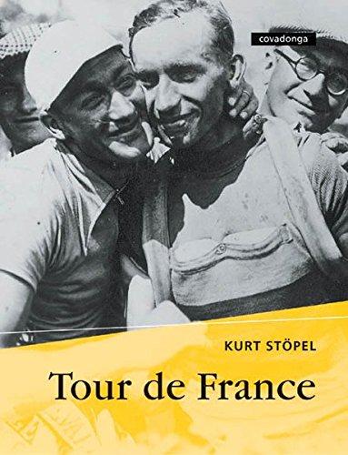 9783936973105: Tour de France: Ein Erlebnisbericht von der