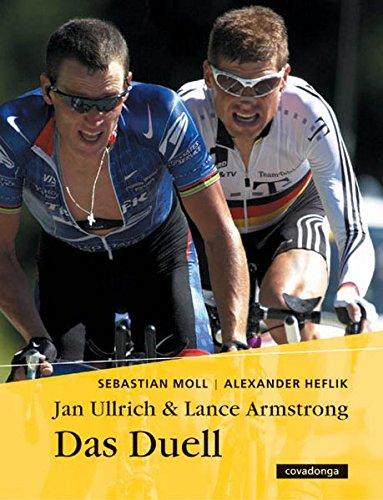 9783936973112: Das Duell. Jan Ullrich & Lance Armstrong