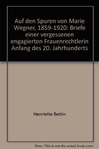 9783936980110: Auf den Spuren von Marie Wegner