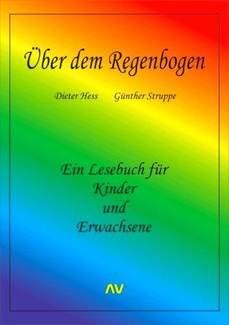 9783936997514: �ber dem Regenbogen (Livre en allemand)